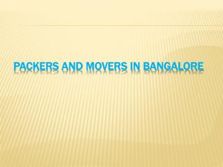 Residential Packers and Movers in bangalore