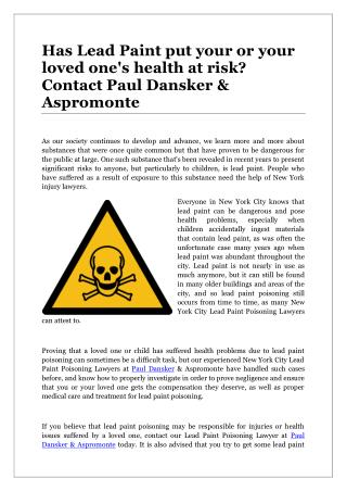Has Lead Paint put your or your loved one's health at risk? Contact Paul Dansker & Aspromonte