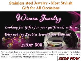 Stainless steel Jewelry - Most Stylish Gift for All Occasions