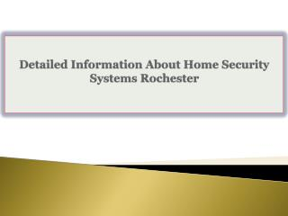 Detailed Information About Home Security Systems Rochester