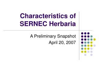 Characteristics of SERNEC Herbaria