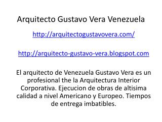 Arquitecto Gustavo Vera Venezuela