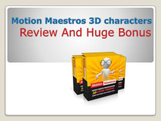 Motion Maestros 3D characters Review And Bonus