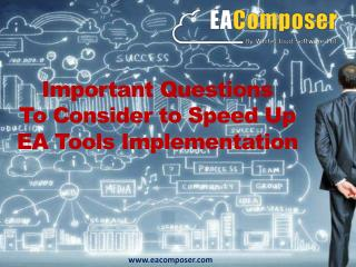 Tips to Speed Up EA Tools Implementations