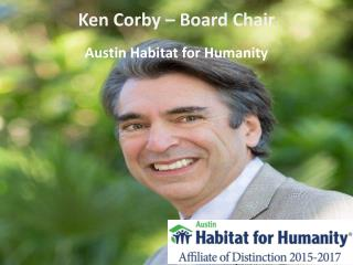 Ken Corby Board Chair Of Austin Habitat For Humanity