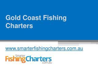 Gold Coast Fishing Charters - www.smarterfishingcharters.com.au