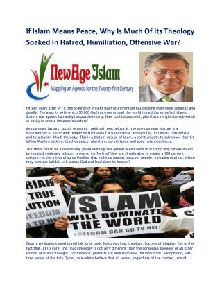 If Islam Means Peace, Why Is Much Of Its Theology Soaked In Hatred, Humiliation, Offensive War
