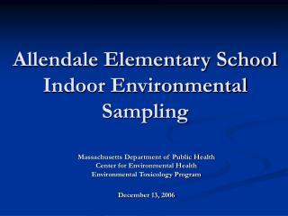 Allendale Elementary School Indoor Environmental Sampling
