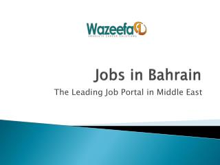 Find latest jobs in Bahrain