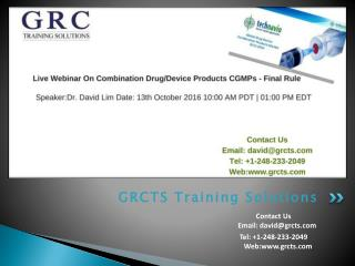 Live Webinar On Combination Drug/Device Products CGMPs - Final Rule