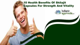 10 Health Benefits Of Shilajit Capsules For Strength And Vitality