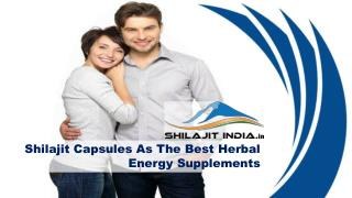 Shilajit Capsules As The Best Herbal Energy Supplements