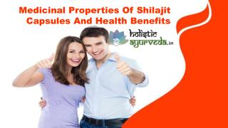 Medicinal Properties Of Shilajit Capsules And Health Benefits