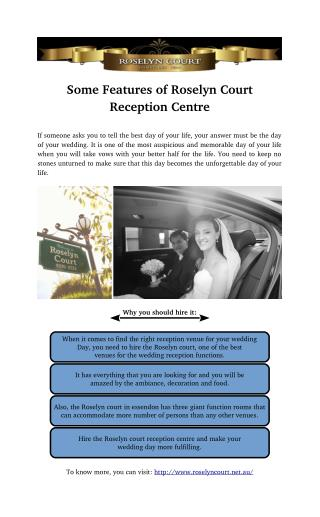 Some Features of Roselyn Court Reception Centre