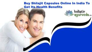Buy Shilajit Capsules Online In India To Get Its Health Benefits