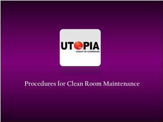 Clean Room Maintenance