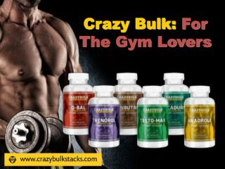Crazy Bulk: For the Gym Lovers