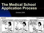 The Medical School Application Process