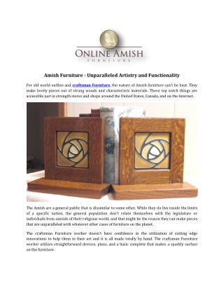 Amish Furniture - Unparalleled Artistry and Functionality