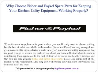 Why Choose Fisher and Paykel Spare Parts for Keeping Your Kitchen Utility Equipment Working Properly?