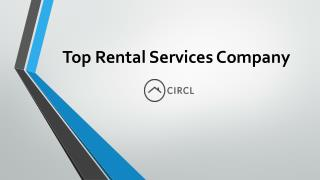Top Rental Services Company - CIRCL