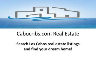 CaboCribs.com Opens for Los Cabos Real Estate Enthusiasts