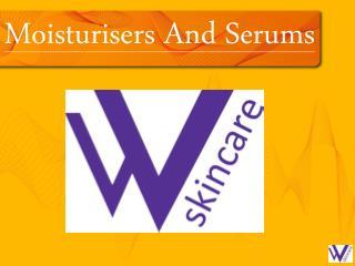 Moisturisers And Serums