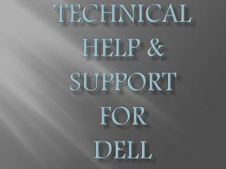 Technical Help & support for Dell