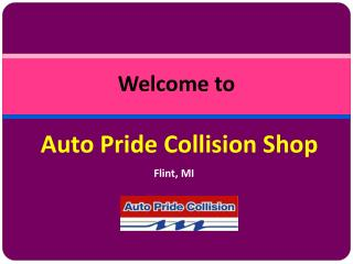 Find Quality Auto Body Repair Shop in Flint MI
