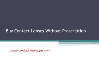 Buy Contact Lenses Without Prescription - www.contactlenses4us.com