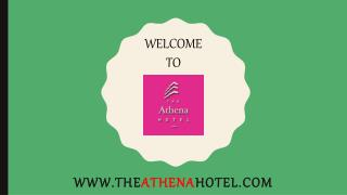 Best Book Hotels in Delhi- The Athena Hotel