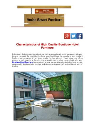 Characteristics of High Quality Boutique Hotel Furniture