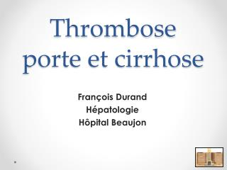 Thrombose porte et cirrhose