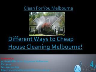 Different Ways To Cheap House Cleaning Melbourne!