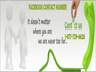 Facebook Contact Number 1-877-729-6626! The quick and the Effective.