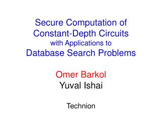 Secure Computation of Constant-Depth Circuits with Applications to ...