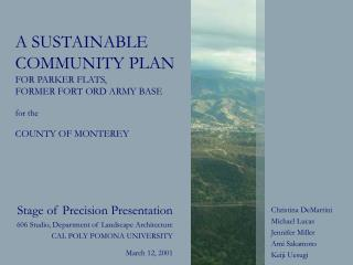 A SUSTAINABLE  COMMUNITY PLAN  FOR PARKER FLATS,  FORMER FORT ORD ARMY BASE   for the   COUNTY OF MONTEREY