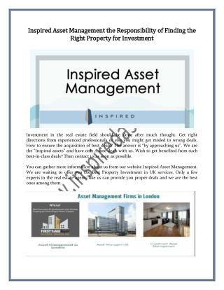 Inspired Asset Management the Responsibility of Finding the Right Property for Investment