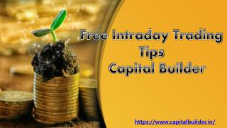Free Intraday Trading Tips | Capital Builder