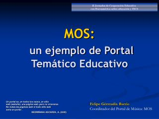 MOS:  un ejemplo de Portal Tem tico Educativo