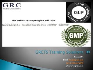 Live Webinar On Comparing GLP with GMP