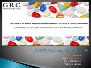 Live webinar On Adverse event Reporting for Cosmetics ,OTC Drugs & Dietary Supplements