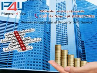 Renowned Loan against Property Delhi Service Call 9716377283