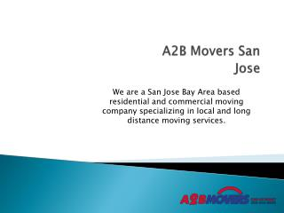Moving Company in San Jose - A2B Movers San Jose