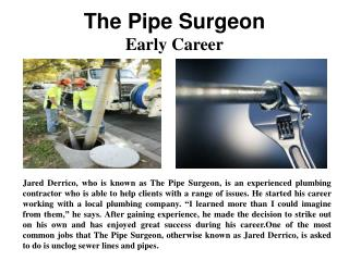 The Pipe Surgeon - The early career