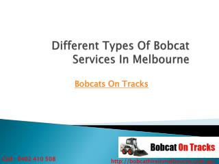 Different Types of Bobcat Services in Melbourne