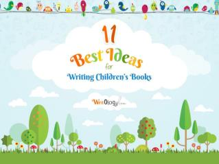 11 Best Ideas for Writing Children's Books
