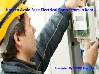 How to Avoid Fake Electrical Contractors in Kent