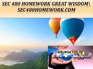 SEC 480 HOMEWORK Great Wisdom\ sec480homework.com