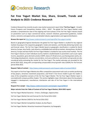 Fat Free Yogurt Market Size, Share, Growth, Trends and Analysis to 2023: Credence Research